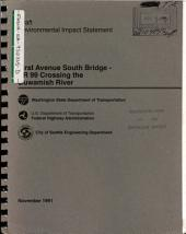 First Ave. South Bridge Improvements, SR-99 Crossing Duwamish River, King County: Environmental Impact Statement