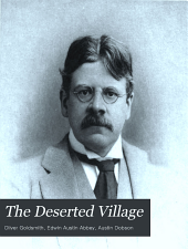 The deserted village: a poem written by Oliver Goldsmith and illustrated by Edwin A. Abbey, R. A.