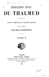 Législation civile du Thalmud: Volume5