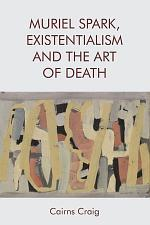 Muriel Spark, Existentialism and The Art of Death