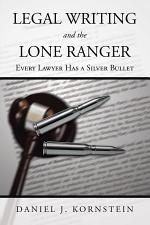 Legal Writing and the Lone Ranger