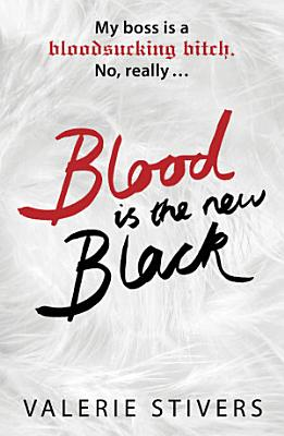 Blood Is The New Black PDF