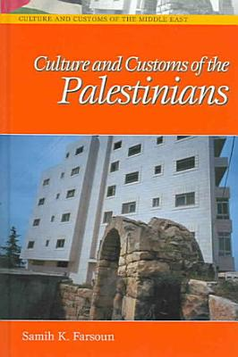Culture and Customs of the Palestinians PDF