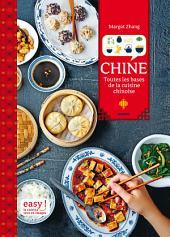 Chine: Toutes les bases de la cuisine chinoise