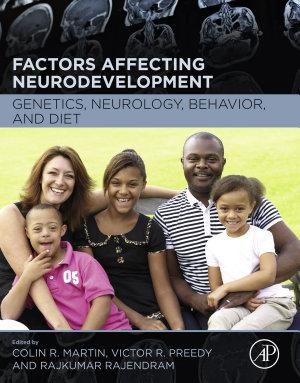 Factors Affecting Neurodevelopment