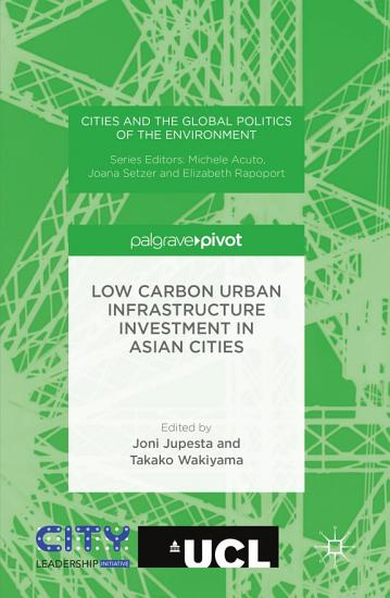 Low Carbon Urban Infrastructure Investment in Asian Cities PDF