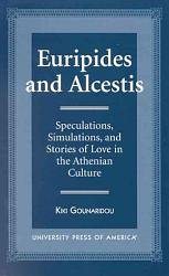 Euripides and Alcestis PDF