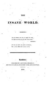 The Insane World