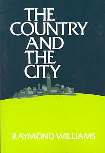 The Country and the City Book