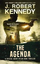 The Agenda: A Special Agent Dylan Kane Thriller, Book #6