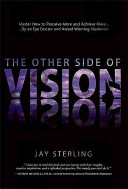 The Other Side of Vision