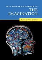 The Cambridge Handbook of the Imagination PDF