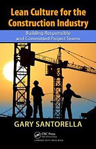 Lean Culture for the Construction Industry Book