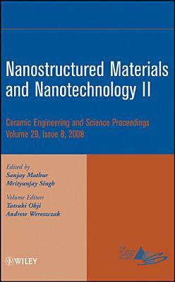Nanostructured Materials and Nanotechnology II