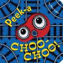 Peek a Choo Choo