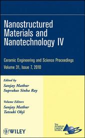 Nanostructured Materials and Nanotechnology IV: Ceramic Engineering and Science Proceedings, Volume 31, Issue 7