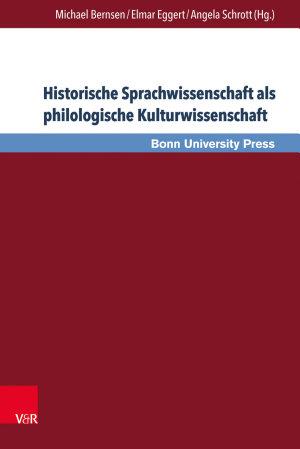 Historische Sprachwissenschaft als philologische Kulturwissenschaft PDF