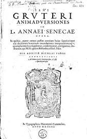 Animadversiones in L. Annaei senecae opera...