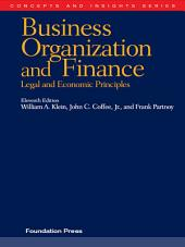 Klein, Coffee and Partnoy's Business Organization and Finance, Legal and Economic Principles, 11th (Concepts and Insights Series): Edition 11