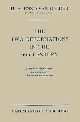 The two reformations in the 16th century
