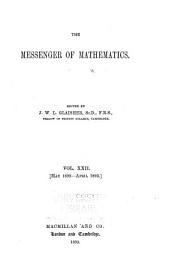 The Messenger of Mathematics: Volume 22