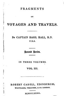 Fragments of Voyages and Travels by Captain Basil Hall  3 PDF