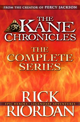 The Kane Chronicles  The Complete Series  Books 1  2  3  PDF