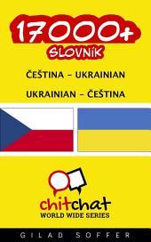 17000+ Čeština - Ukrainian Ukrainian - Čeština Slovník