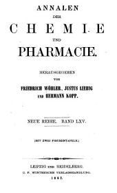 Annalen der Chemie und Pharmacie: Bände 65-66;Bände 141-142