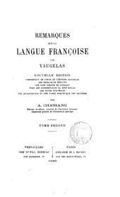 Remarques sur la langue françoise: Volume2