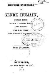 Histoire naturelle du genre humain: Volume4