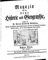 Magazin für die neue Historie und Geographie: Band 8