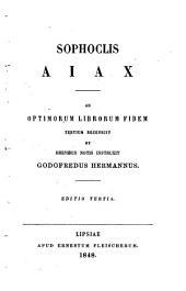 Sophoclis Tragoediae: Aiax