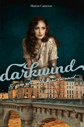 Darkwind, T02: Une étincelle dans la nuit