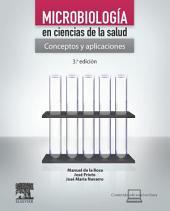 Microbiología en ciencias de la salud + StudentConsult en español: Conceptos y aplicaciones, Edición 3