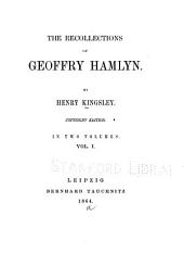 The Recollections of Geoffry Hamlyn: Volume 1