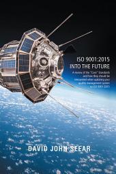 ISO 9001:2015 into the Future