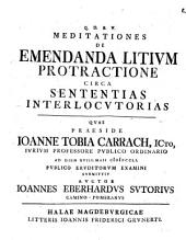 Meditationes de emendanda litium protractione circa sententias interlocutorias