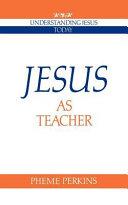 Jesus as Teacher