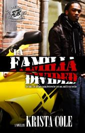 La Familia Divided (The Cartel Publications Presents)