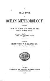 A Text-book of Ocean Meteorology: Comp. from the Sailing Directories for the Oceans of the World