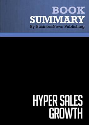 Summary  Hyper Sales Growth