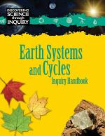 Discovering Science Through Inquiry: Inquiry Handbook - Earth Systems and Cycles