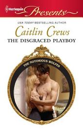 The Disgraced Playboy