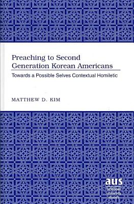 Preaching to Second Generation Korean Americans