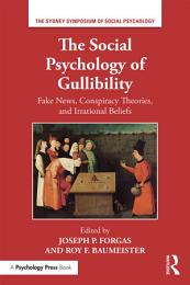 The Social Psychology of Gullibility