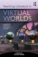 Teaching Literature in Virtual Worlds PDF