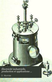 Électricité industrielle, production et applications ...