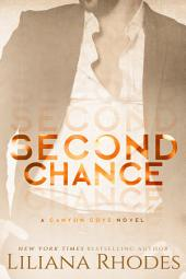 Second Chance: A Billionaire Romance