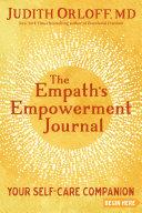 The Empath's Empowerment Journal